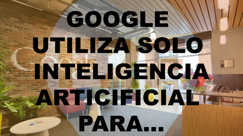 GOOGLE-INTELIGENCIA-ARTIFICIAL-IBIZA